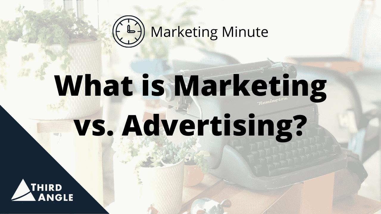 TAV_MM What is Marketing vs Advertising - Thumbnail